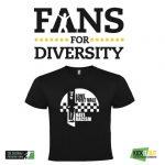 Fans for Diversity T Shirt